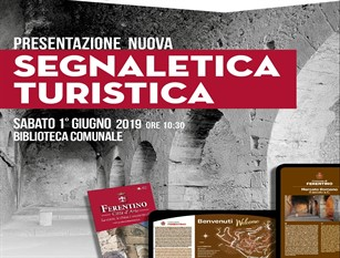 Ferentino punta forte sul turismo: sabato prossimo la presentazione della nuova segnaletica e di una nuova brochure
