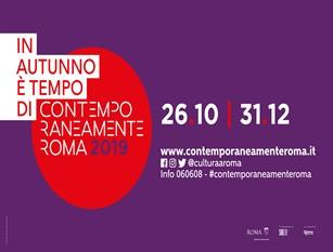 Al via la quarta edizione di Contemporaneamente Roma 2019 Fino al 31 dicembre tanti appuntamenti per vivere in tutta la città l'anima più all'avanguardia della Capitale