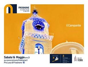 Frosinone, visite guidate virtuali: si parte dal Campanile.