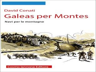 """""""Galeas per Montes"""" di David Conati un volume dell'editore isernino Cosmo Iannone, finalista al premio letterario 'Minerva'"""