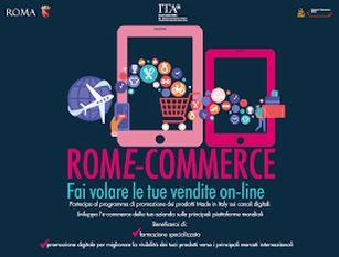 """Al via la campagna Rome-commerce per promuovere il tessuto produttivo locale all'estero Raggi: """"Sosteniamo le imprese commerciali della Capitale puntando sull'internazionalizzazione dei mercati, in collaborazione con ICE e Camera di Commercio"""""""