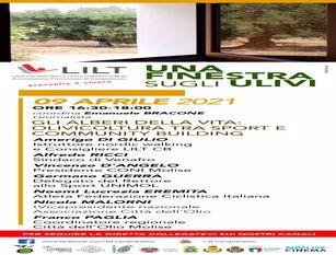 """""""Una finestra aperta sugli ulivi"""" – la Lilt di Campobasso promuove la prevenzione Venerdi' 9 aprile alle ore 16.30 il terzo appuntamento in diretta facebook e youtube sul tema """"gli alberi della vita: olivicoltura tra sport e community building"""""""