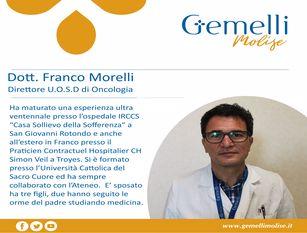 Il dottor Franco Morelli è il nuovo Direttore dell'Unità di Oncologia Generale del Gemelli Molise