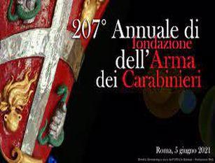 207° annuale della fondazione dell'Arma dei Carabinieri. Un anno denso di ricorrenze
